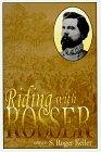 Riding With Rosser: Rosser, Thomas L. [S. Roger Keller, editor]