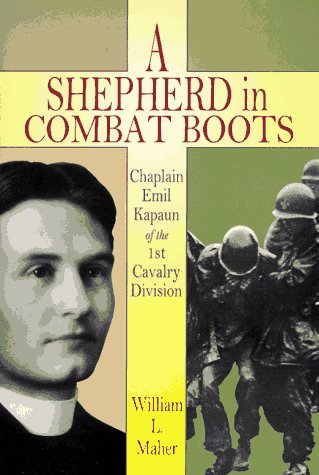 a shepherd in combat boots chaplain emil kapaun of the