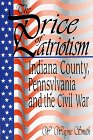9781572490994: The Price of Patriotism: Indiana County, Pennsylvania and the Civil War