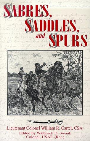 Sabres, Saddles, and Spurs: Carter, William R.