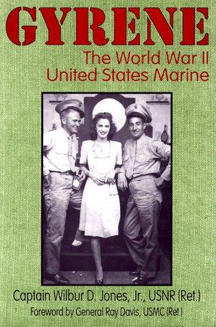9781572491496: Gyrene: The World War II United States Marine