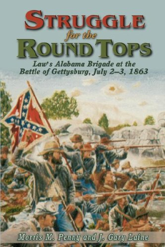 9781572492233: Struggle for the Round Tops: Law's Alabama Brigade at the Battle of Gettysburg