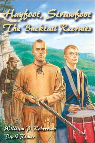 9781572492509: Hayfoot, Strawfoot: The Bucktail Recruits