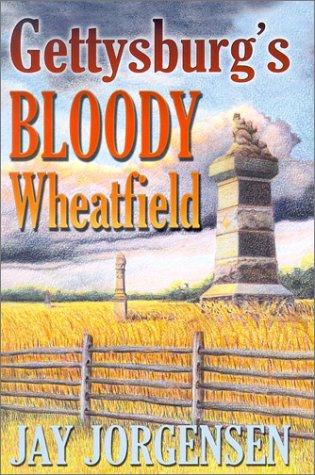 9781572492530: Gettysburg's Bloody Wheatfield