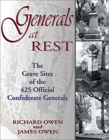9781572492554: Generals at Rest: The Grave Sites of the 425 Official Confederate Generals