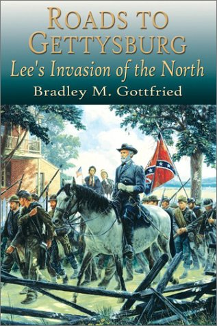 9781572492844: Roads to Gettysburg: Lee's Invasion of the North, 1863