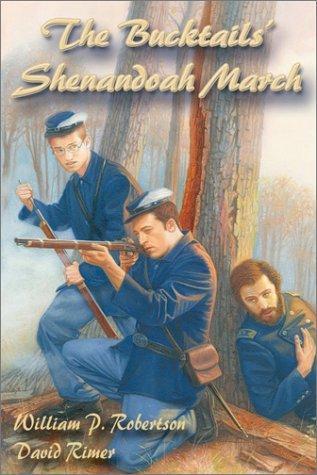 9781572492936: The Bucktails' Shenandoah March (Wm Kids.)