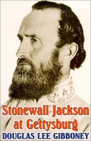 9781572493179: Stonewall Jackson at Gettysburg