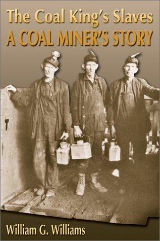 9781572493193: The Coal King's Slaves