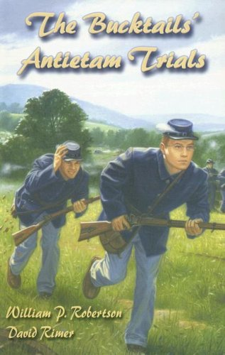 9781572493377: The Bucktails' Antietam Trials (Wm Kids, 14)