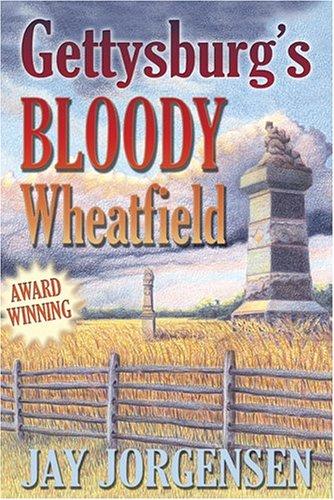 9781572493605: Gettysburg's Bloody Wheatfield