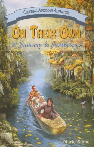 9781572493858: On Their Own: A Journey to Jamestown