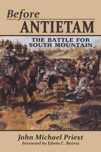 Before Antietam: The Battle for South Mountain (1572494077) by John Michael Priest