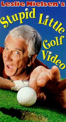 9781572521339: Leslie Nielsen's Stupid Little Golf [VHS]