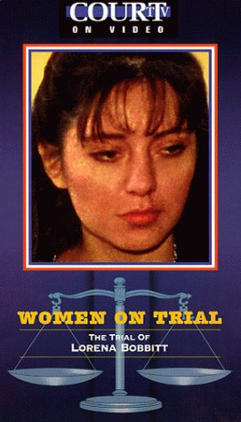 9781572521551: Court TV: Trial of Lorena Bobbitt [Reino Unido] [VHS]