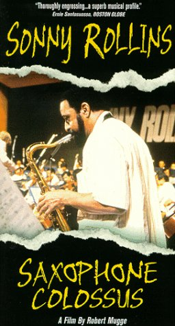 9781572524064: Sonny Rollins - Saxophone Colossus [VHS]