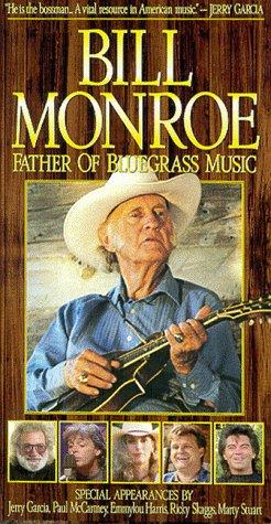 9781572525481: Bill Monroe: Father of Bluegrass [VHS]