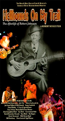 9781572526327: Hellhounds on My Trail - The Afterlife of Robert Johnson [VHS]