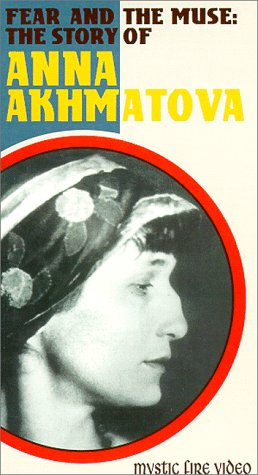9781572527898: Anna Akhmatova: Fear & The Muse [VHS] [Import USA]