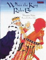 When the King Rides by: Mahy, Margaret