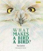 9781572550094: What Makes a Bird a Bird?