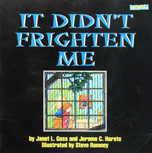 It didn't frighten me! (1572550961) by Janet L Goss