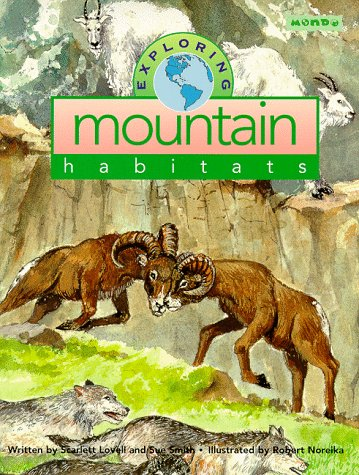9781572551640: Exploring Mountain Habitats (Mondo's Exploring Series)