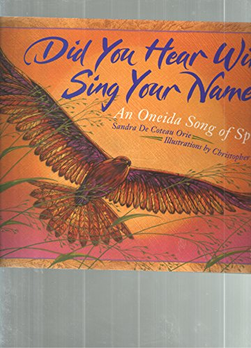 Did You Hear Wind Sing Your Name?: Orie, Sandra de