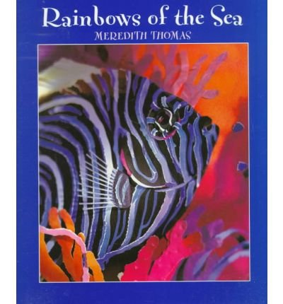 9781572554313: Rainbows of the Sea