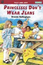 Princesses Don't Wear Jeans, Tilly and Jeff (MONDO): Brenda Bellingham