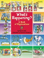 What's Happening?: A Book of Explanations (1572558075) by Relf, Patricia