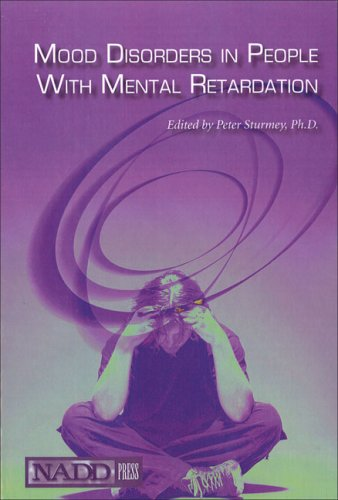 Mood Disorders in People with Mental Retardation: Sturmey PhD, Peter