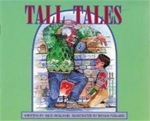 Tall Tales (Literacy Tree, Times and Seasons): Julie Holland