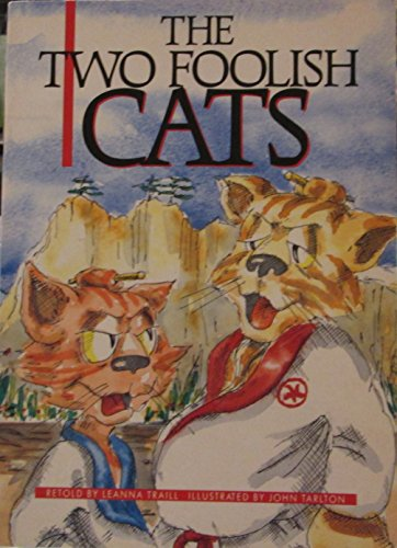 9781572573352: The two foolish cats: A play based on a traditional story from Japan (Literacy tree)