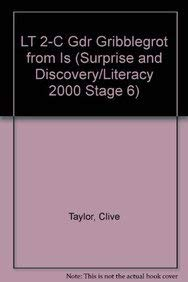9781572573840: LT 2-C Gdr Gribblegrot from Is (Surprise and Discovery/Literacy 2000 Stage 6)