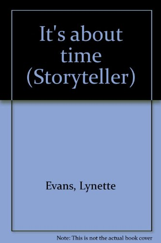 9781572579958: It's about time (Storyteller)