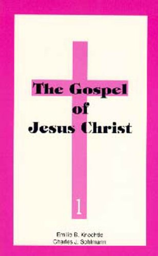 Gospel of Jesus Christ (Adventist Laymen's League Crusade for Christ Bible study guides): ...
