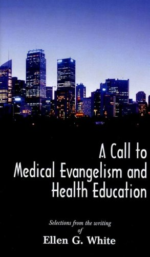 9781572580947: Call to Medical Evangelism and Health Education, A