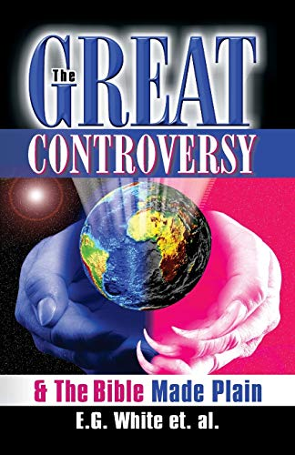 Great Controversy & The Bible Made Plain, The (157258095X) by Ellen G. White; et al.