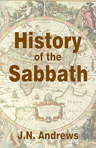 9781572581074: History of the Sabbath and First Day of the Week