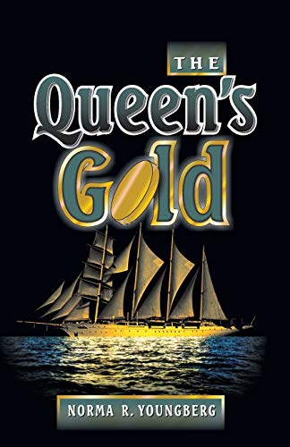 The Queen's Gold (1572581557) by Youngberg, Norma R.