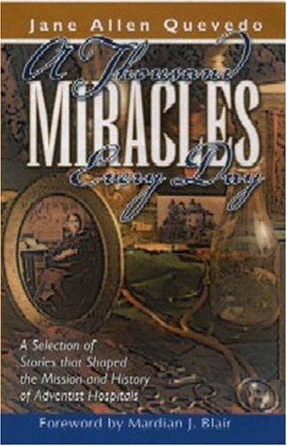 9781572582415: Thousand Miracles Every Day, A