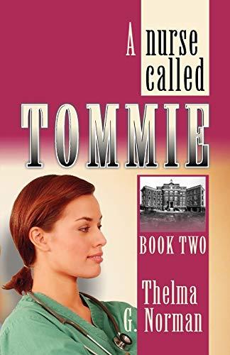 9781572582941: Nurse Called Tommie, A