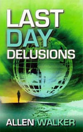 9781572583375: Last Day Delusions