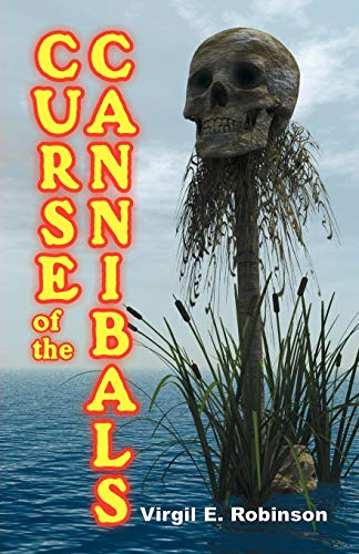 9781572583559: Curse of the Cannibals