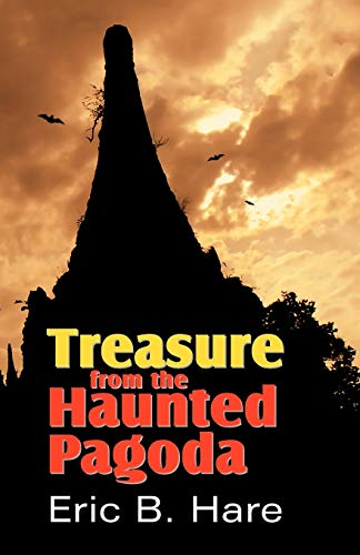 Treasure from the Haunted Pagoda (1572583568) by Eric B. Hare