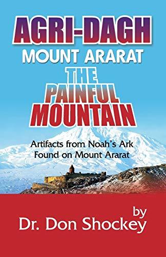 Agri-Dagh Mount Ararat: Dr. Don Shockey