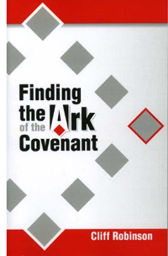 9781572584327: Finding the Ark of the Covenant