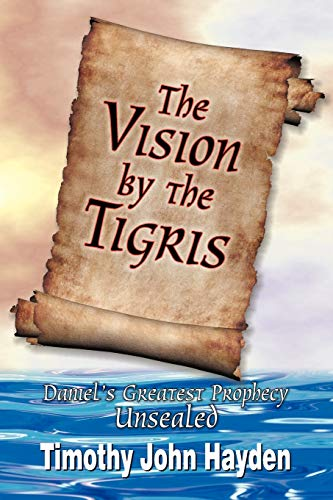9781572584464: The Vision by the Tigris