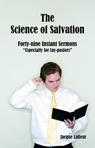 Science of Salvation, The: Jacque Lafleur
